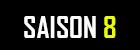 Saison8